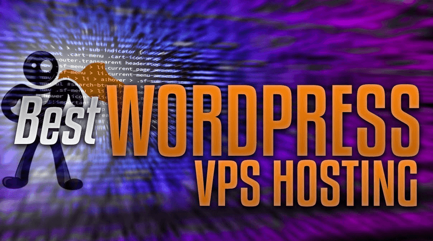 Best VPS Hosting For WordPress