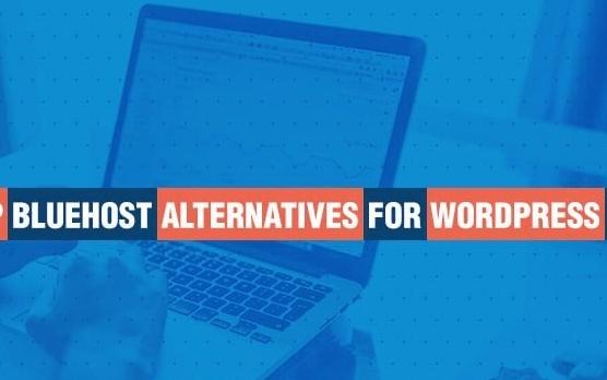 Bluehost Alternatives Top Options for WordPress Hosting