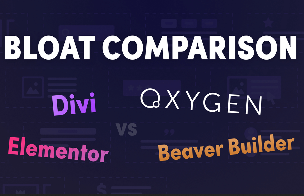 Elementor vs Divi vs Beaver Builder vs oxygen website builder