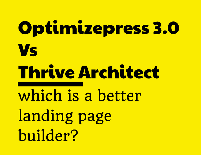 Optimizepress vs Thrive Architect