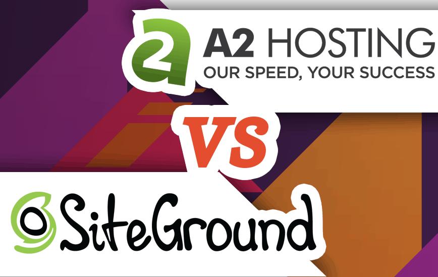 siteground vs a2 hosting for WordPress Website