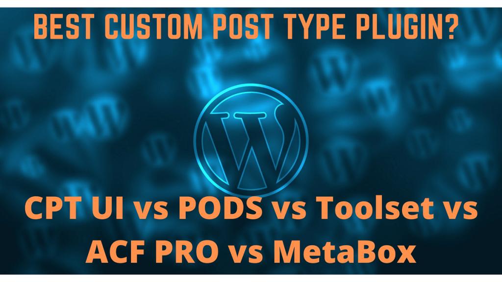 Best Custom Post Type Plugin