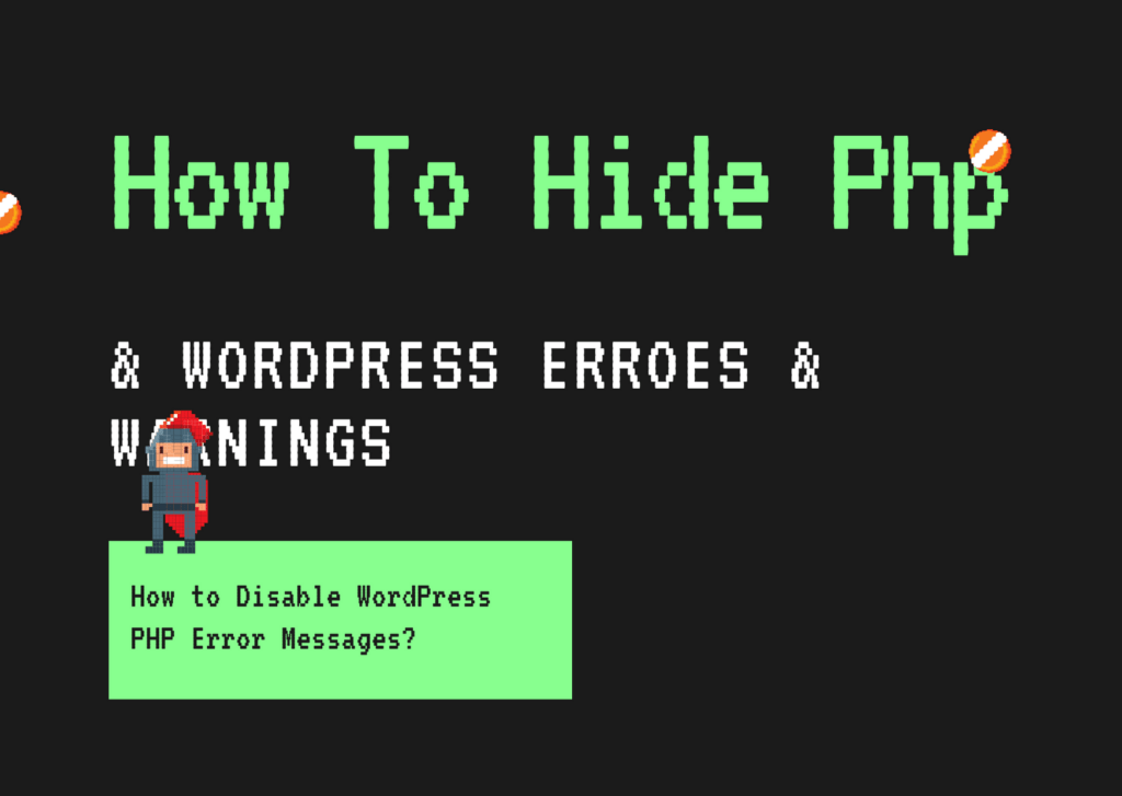 Turn Off PHP Errors and Warnings in WordPress