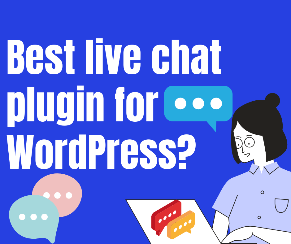 What is the best live chat plugin for WordPress