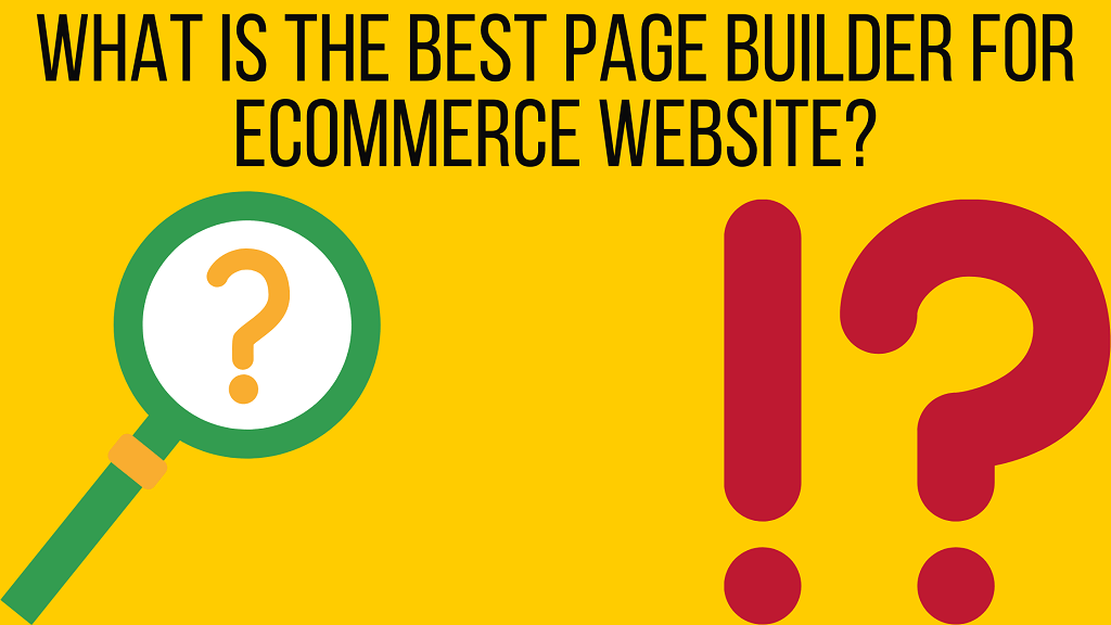 best page builder for Ecommerce website