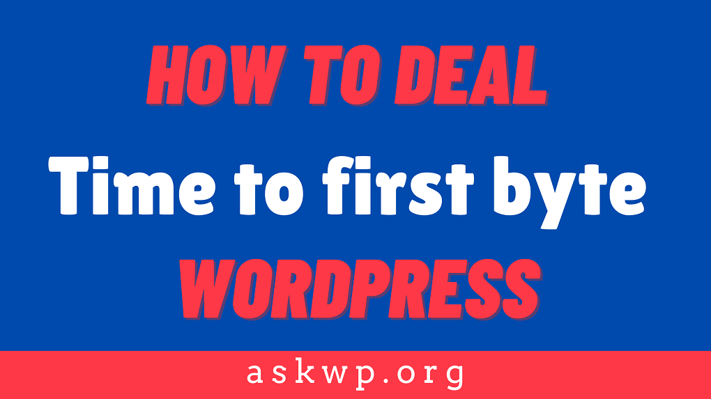 Time to first byte WordPress